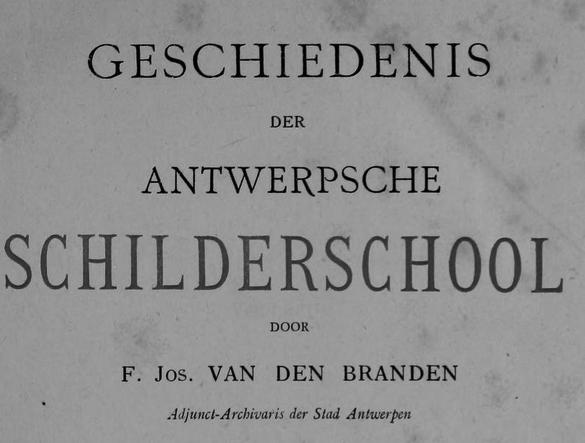 History of the Antwerp School of Painting: Jordaens –  F.J. Van den Branden